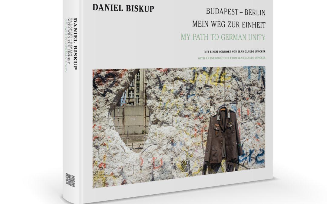 """Pressematerialien zum Bildband """"Budapest – Berlin: Mein Weg zur Einheit"""""""